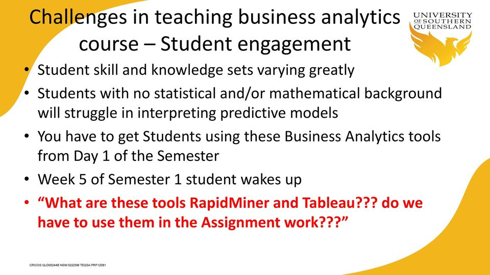 Sharing the experiences of teaching business analytics in a