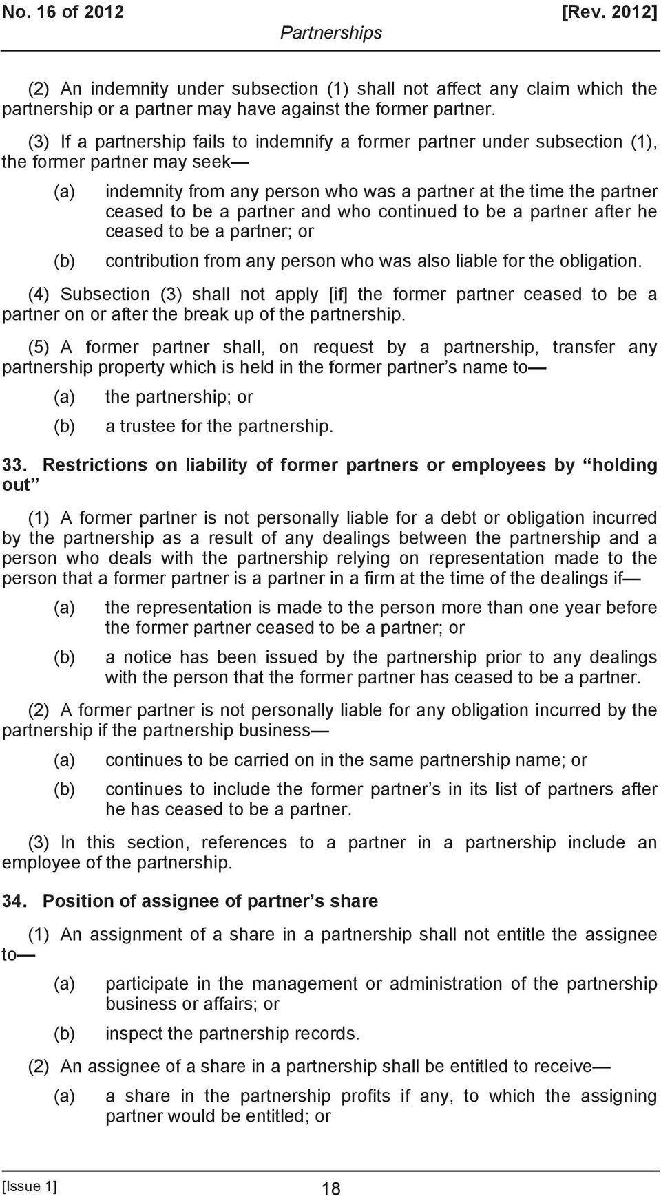 partner and who continued to be a partner after he ceased to be a partner; or (b) contribution from any person who was also liable for the obligation.