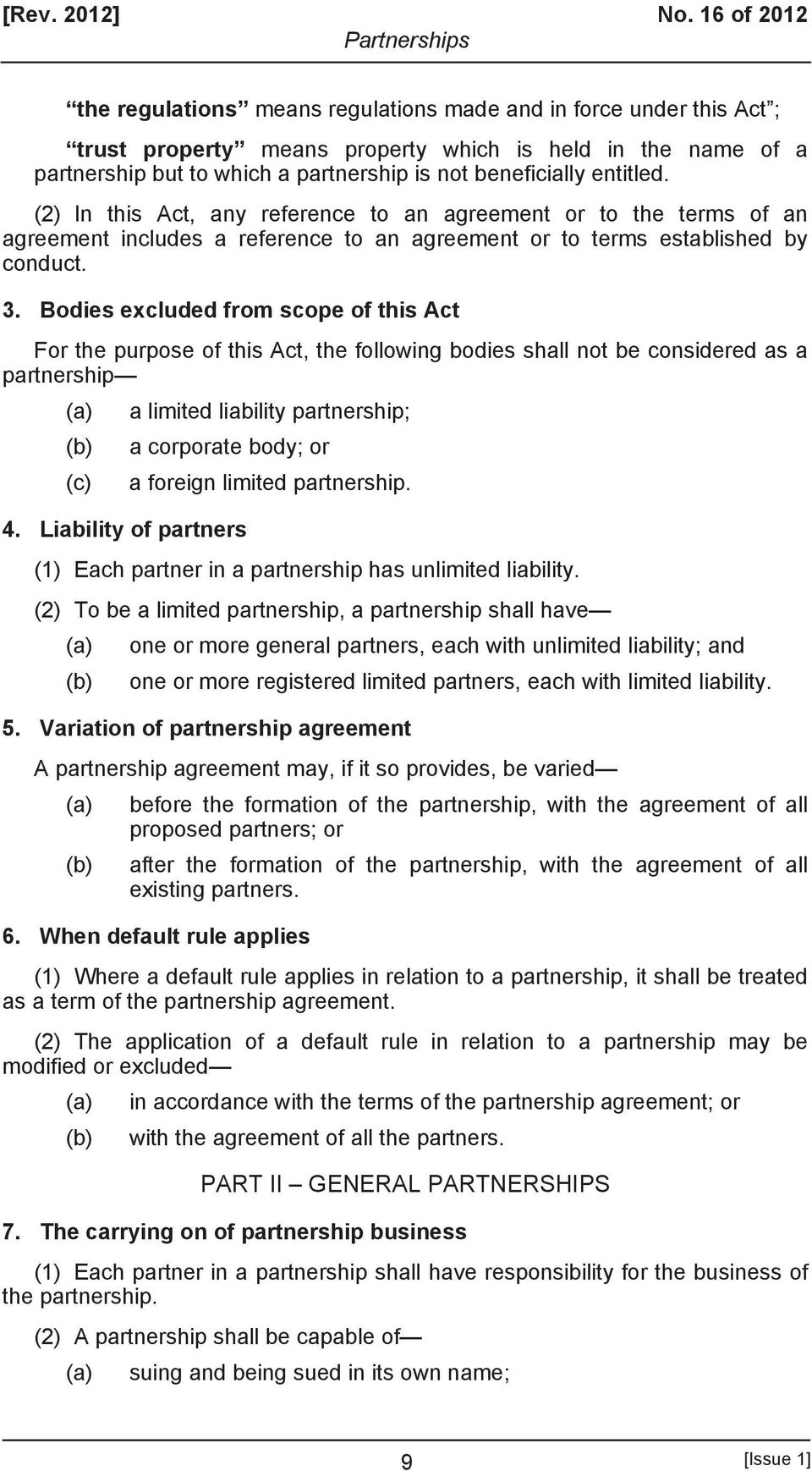 entitled. (2) In this Act, any reference to an agreement or to the terms of an agreement includes a reference to an agreement or to terms established by conduct. 3.