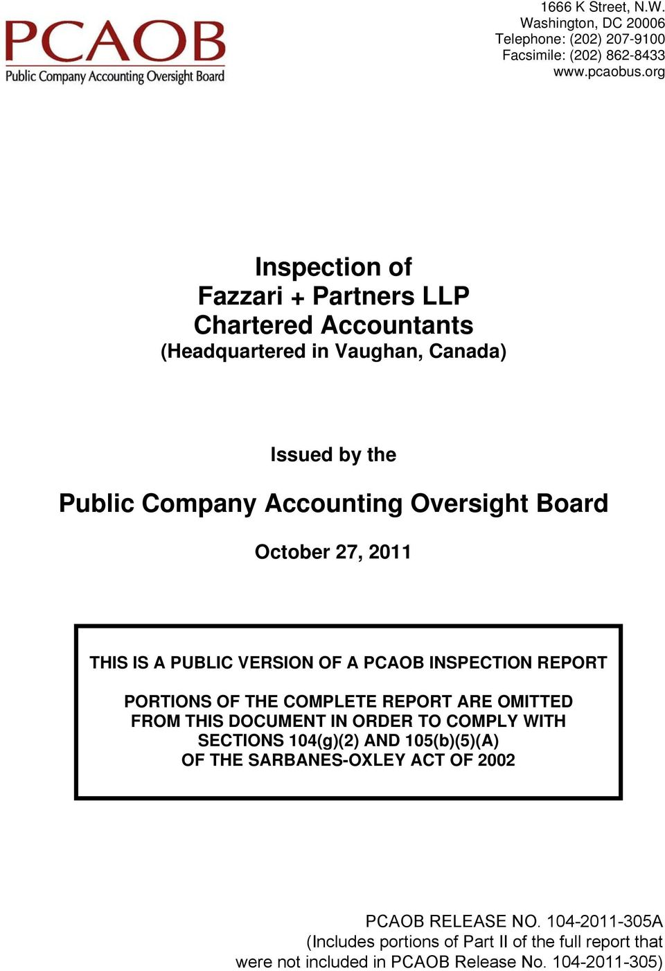 PUBLIC VERSION OF A PCAOB INSPECTION REPORT PORTIONS OF THE COMPLETE REPORT ARE OMITTED FROM THIS DOCUMENT IN ORDER TO COMPLY WITH SECTIONS