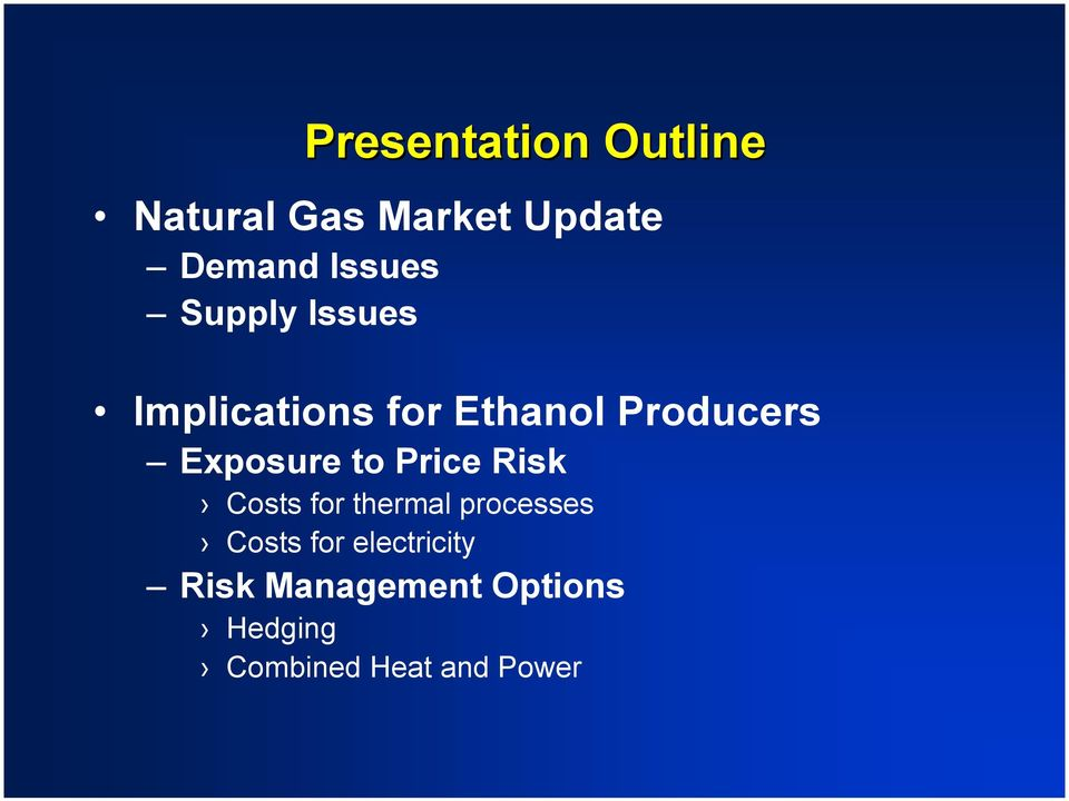 Exposure to Price Risk Costs for thermal processes Costs