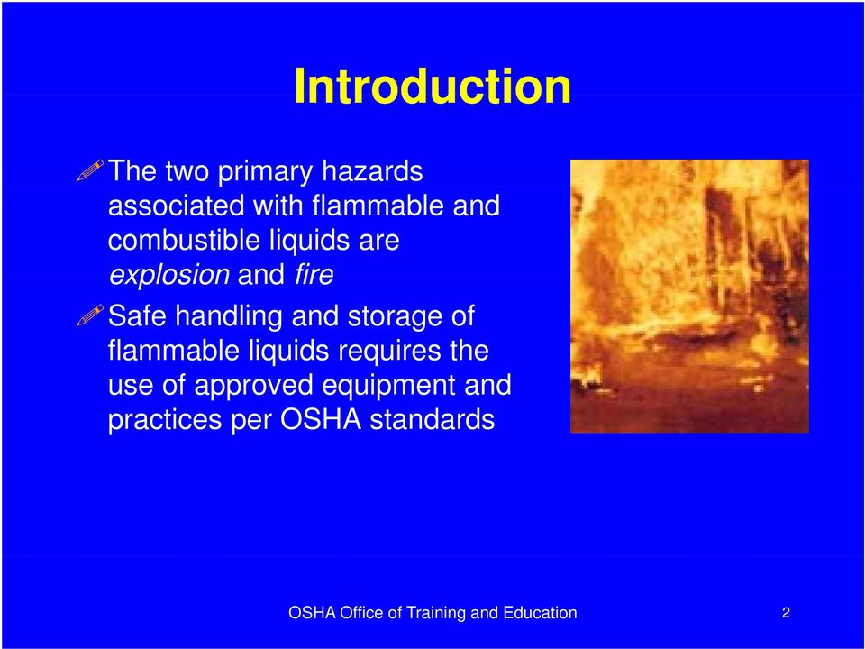 storage of flammable liquids requires the use of approved
