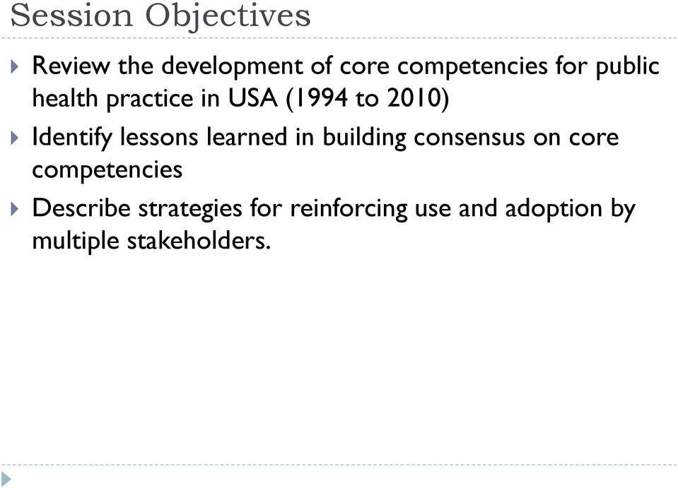 lessons learned in building consensus on core competencies