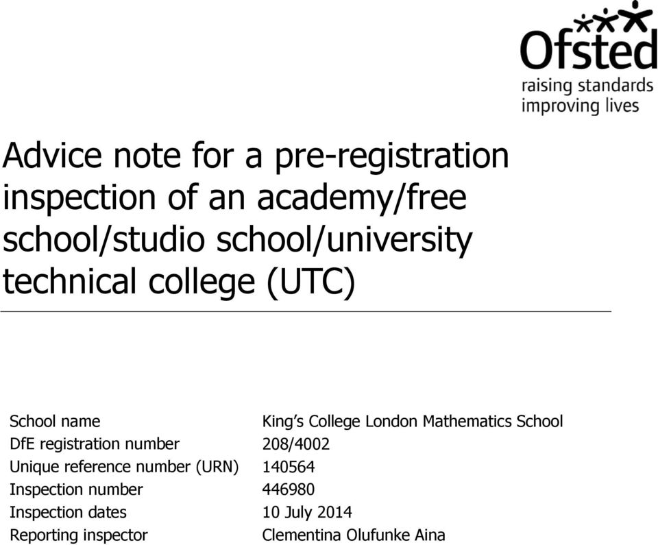 Mathematics School DfE registration number 208/4002 Unique reference number (URN)