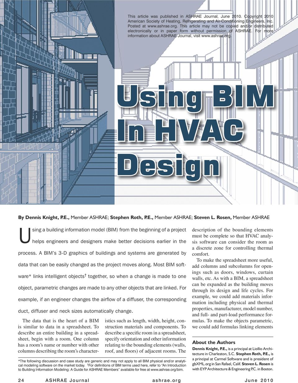 Using BIM In HVAC Design By Dennis Knight, P.E., Member ASHRAE; Stephen Roth, P.E., Member ASHRAE; Steven L.