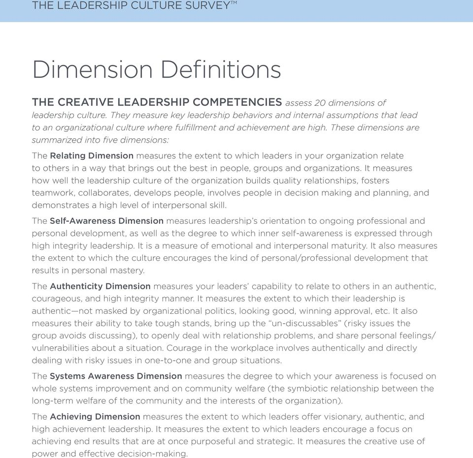 These dimensions are summarized into five dimensions: The Relating Dimension measures the extent to which leaders in your organization relate to others in a way that brings out the best in people,