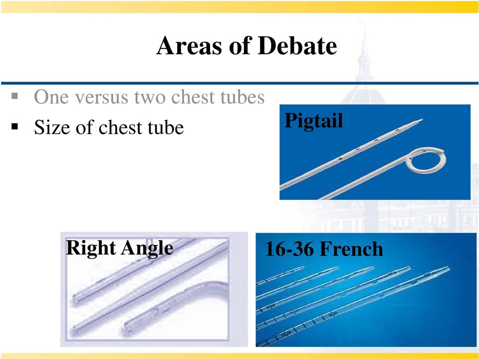 Size of chest tube