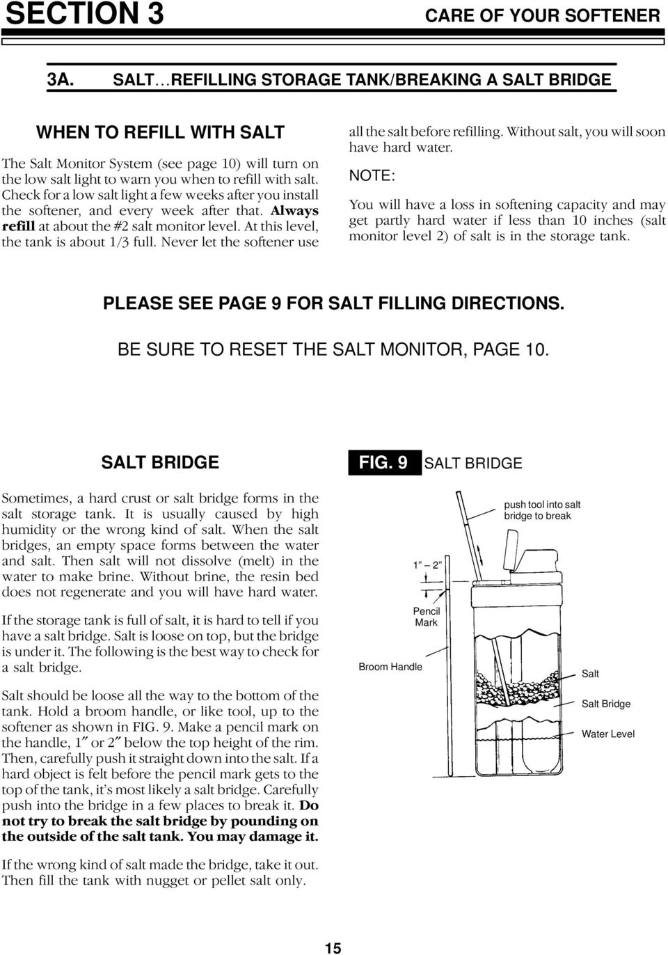 PLEASE SEE PAGE 9 FOR SALT FILLING DIRECTIONS.