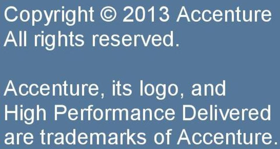 trademarks of Accenture.