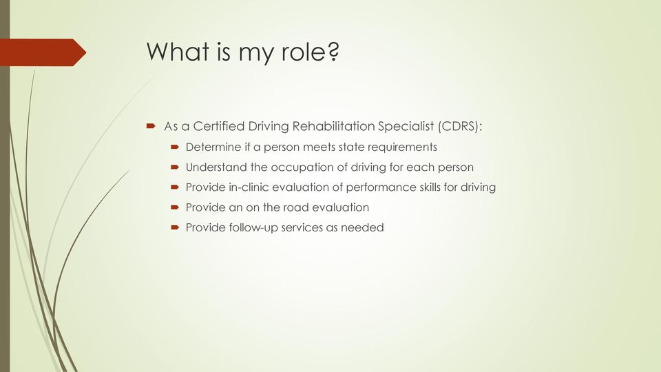 person meets state requirements Understand the occupation of driving for