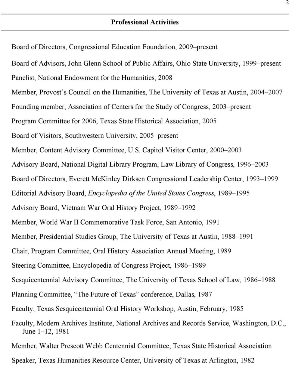 Congress, 2003 present Program Committee for 2006, Texas St