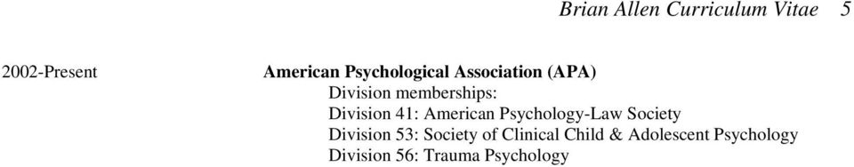 Division 41: American Psychology-Law Society Division 53: