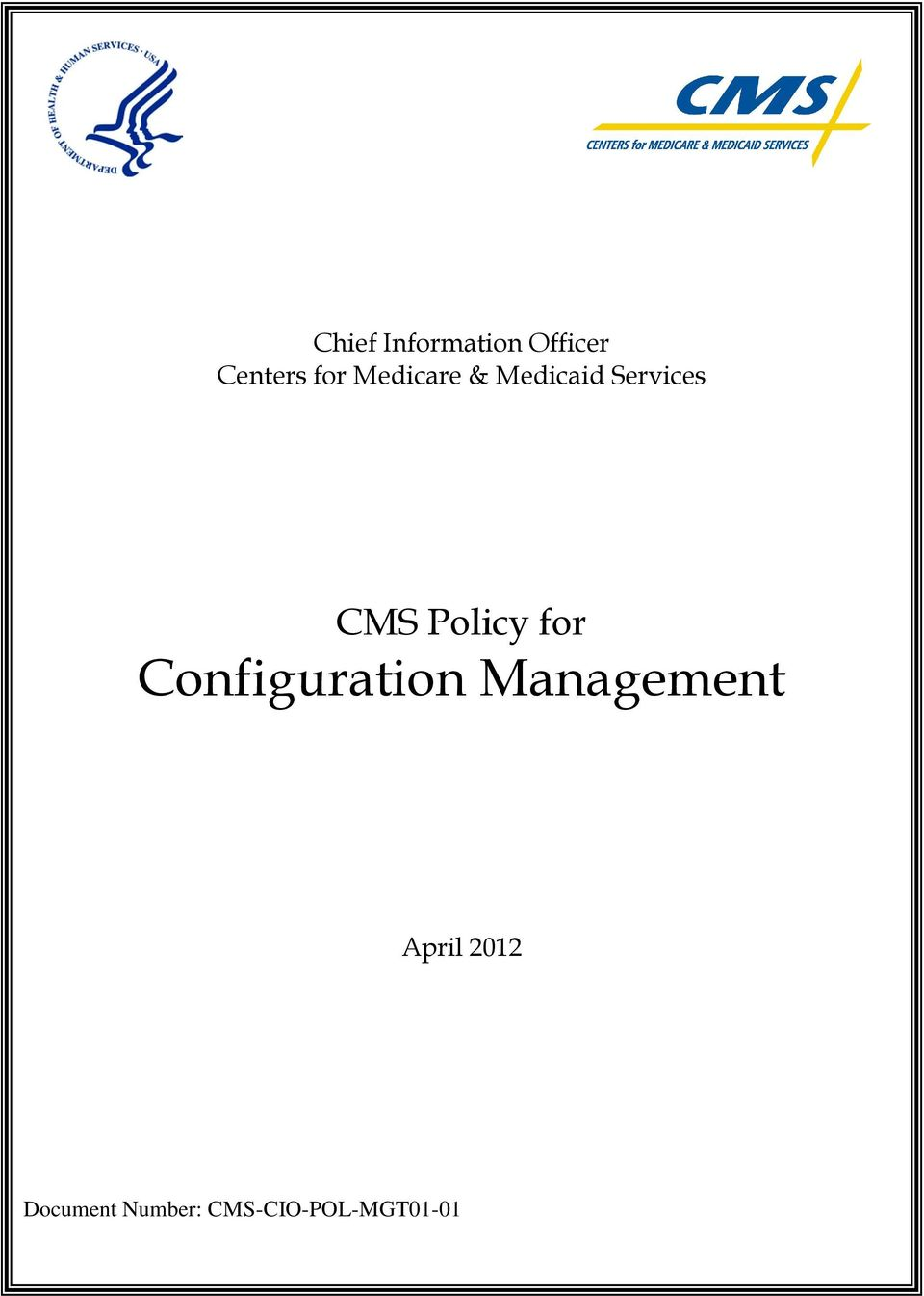CMS Policy for Configuration April