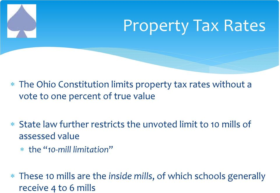 the unvoted limit to 10 mills of assessed value the 10 mill limitation