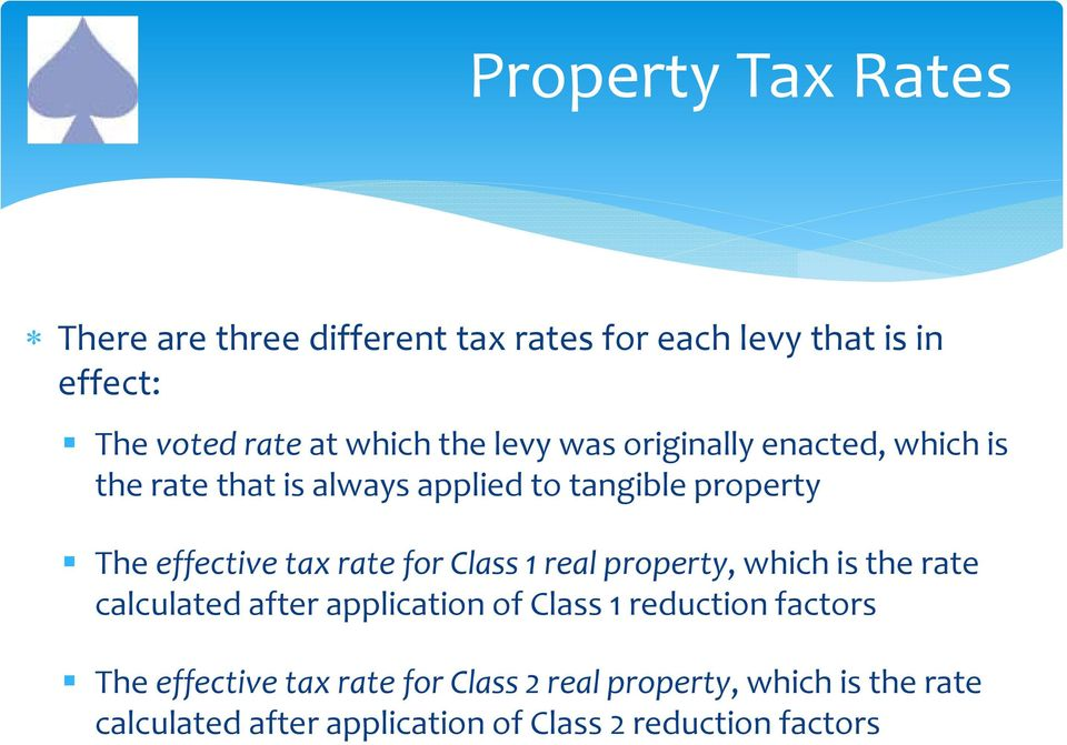 rate for Class 1 real property, which is the rate calculated after application of Class 1 reduction factors The