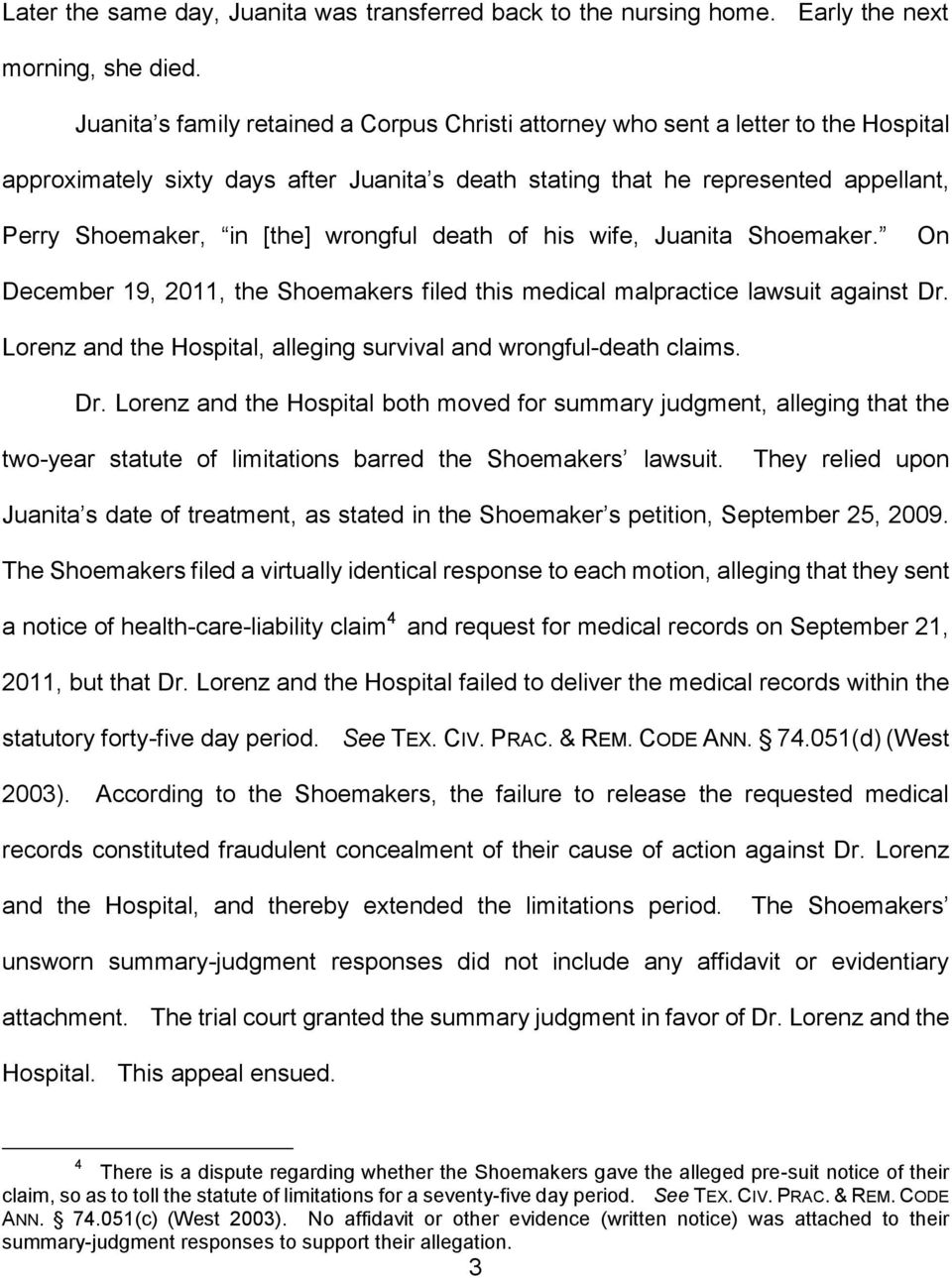 wrongful death of his wife, Juanita Shoemaker. On December 19, 2011, the Shoemakers filed this medical malpractice lawsuit against Dr.
