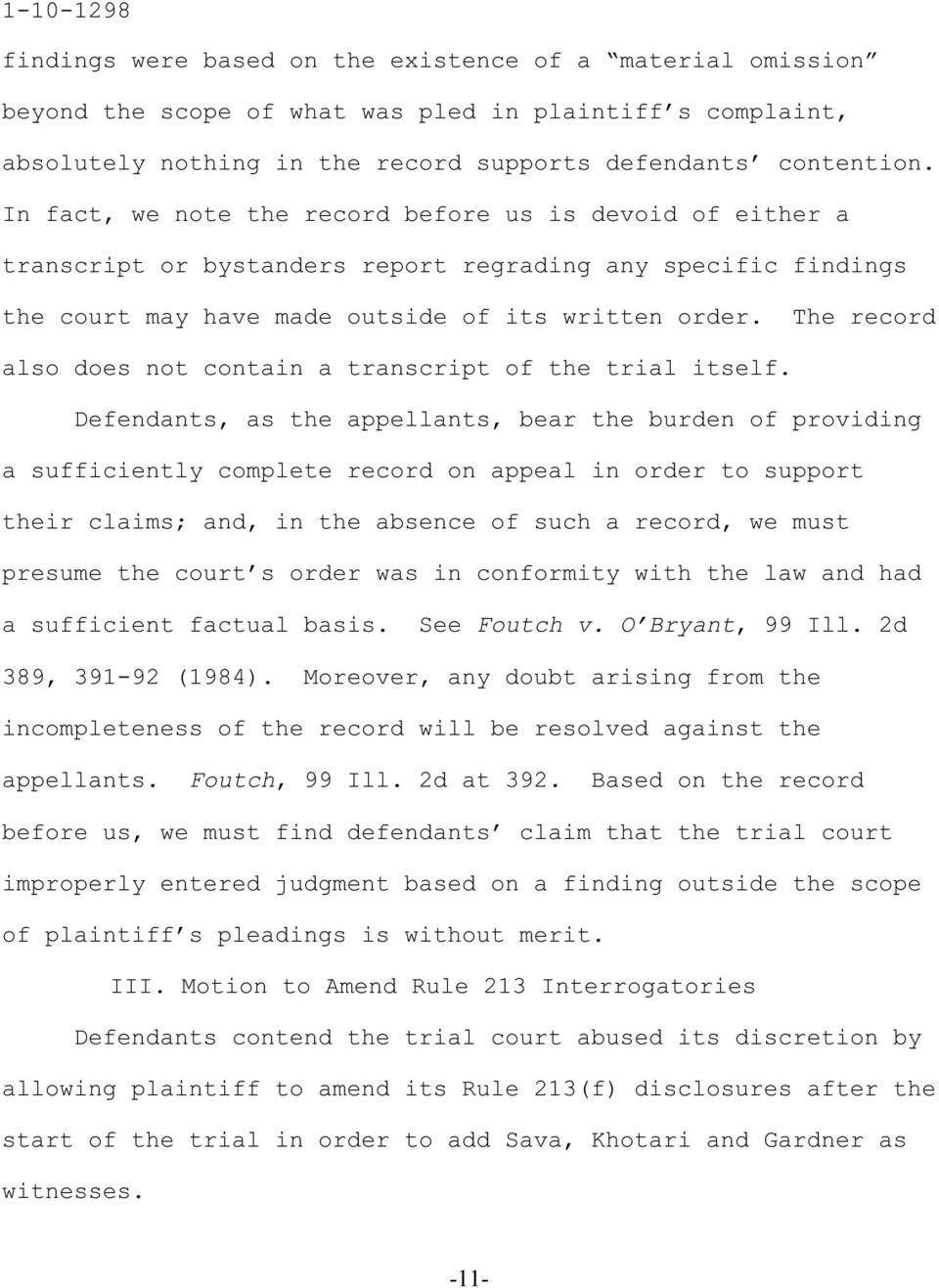 The record also does not contain a transcript of the trial itself.