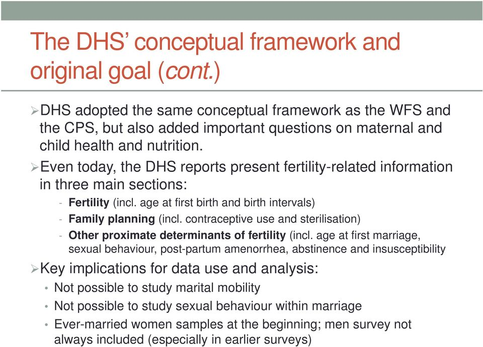 contraceptive use and sterilisation) - Other proximate determinants of fertility (incl.