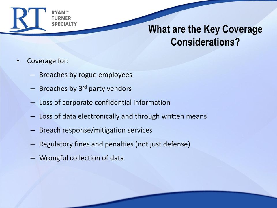 corporate confidential information Loss of data electronically and through