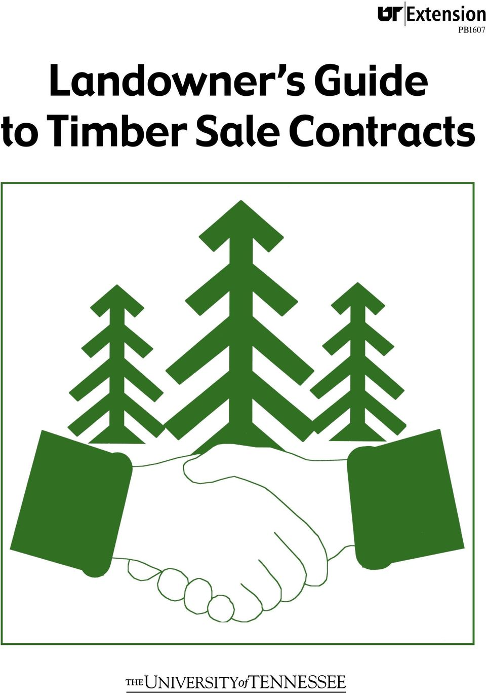PB1607  Landowner s Guide to Timber Sale Contracts - PDF