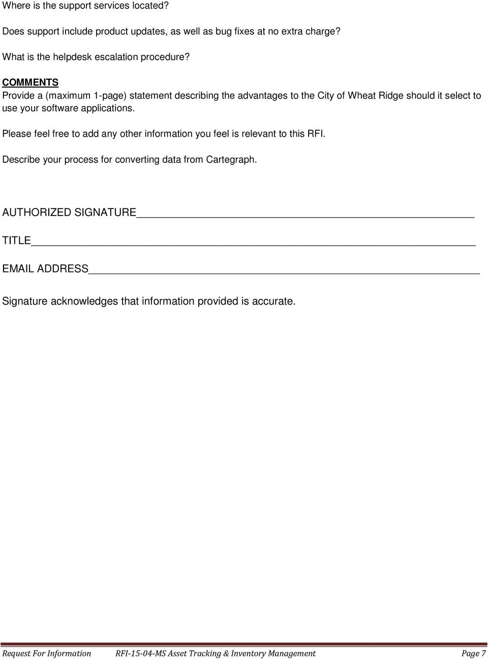 COMMENTS Provide a (maximum 1-page) statement describing the advantages to the City of Wheat Ridge should it select to use your software applications.