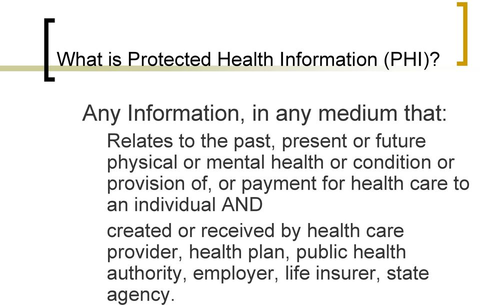 or mental health or condition or provision of, or payment for health care to an