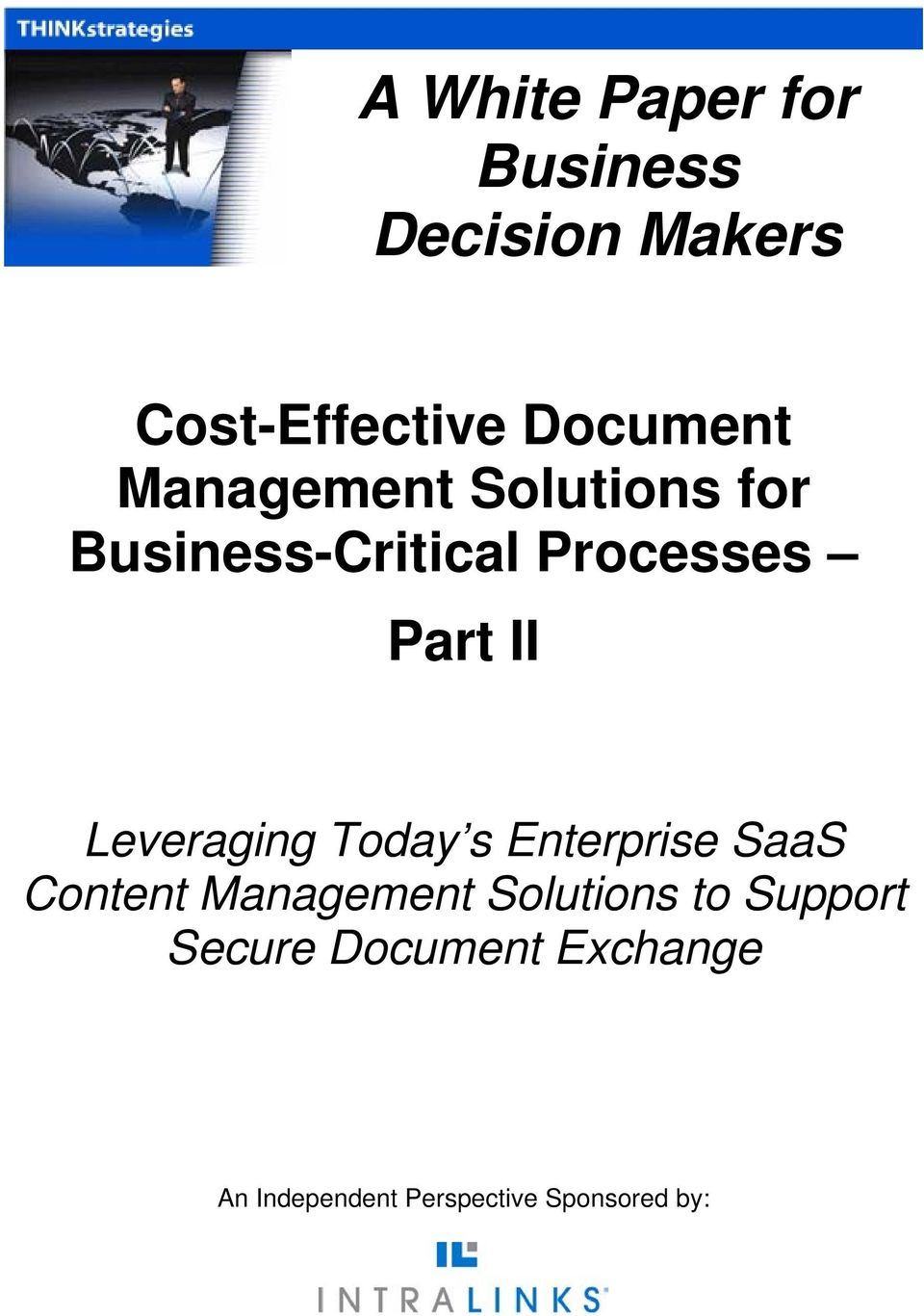 Leveraging Today s Enterprise SaaS Content Management Solutions to
