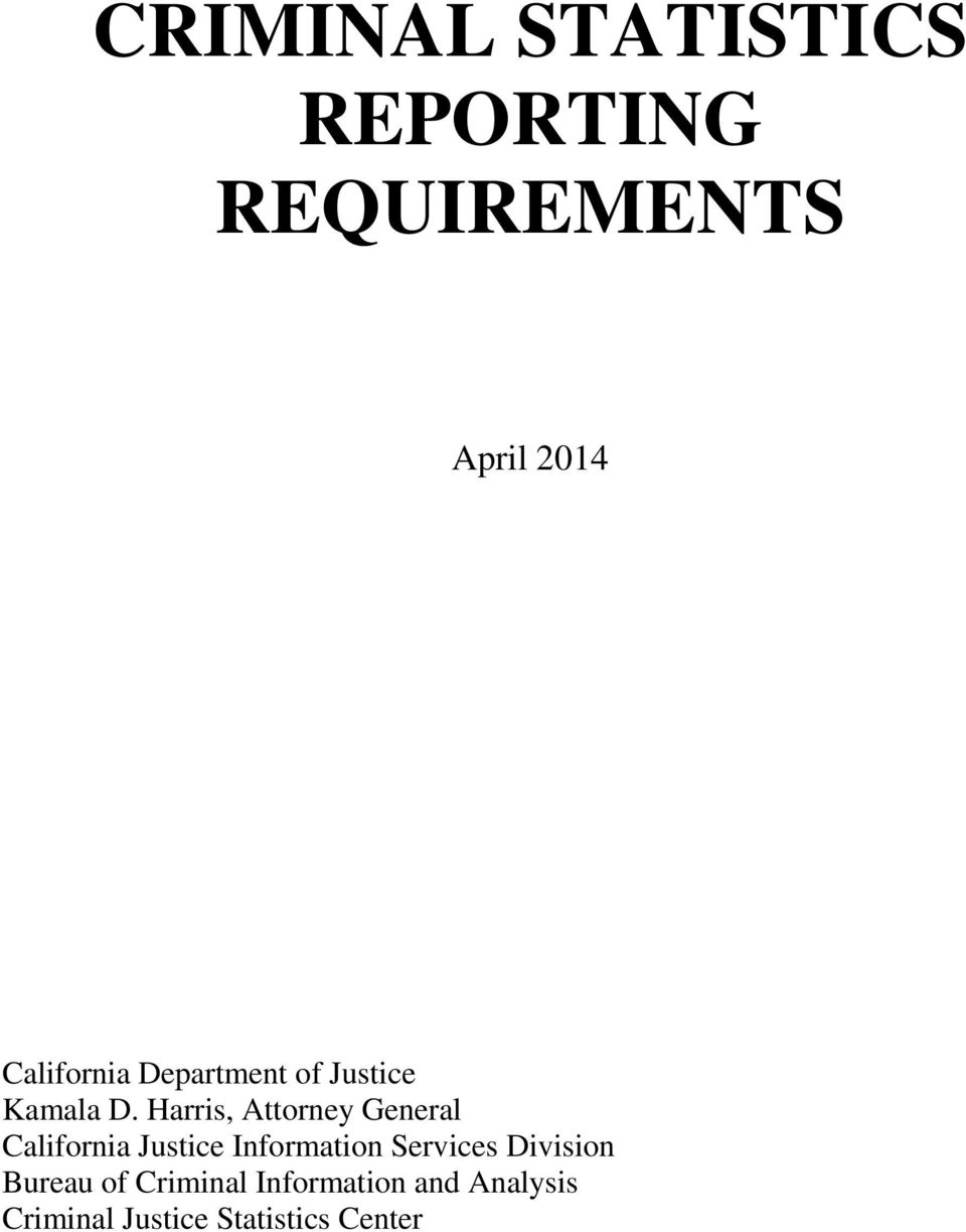 Harris, Attorney General California Justice Information