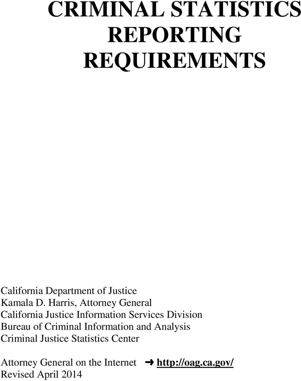 Harris, Attorney General California Justice Information Services Division