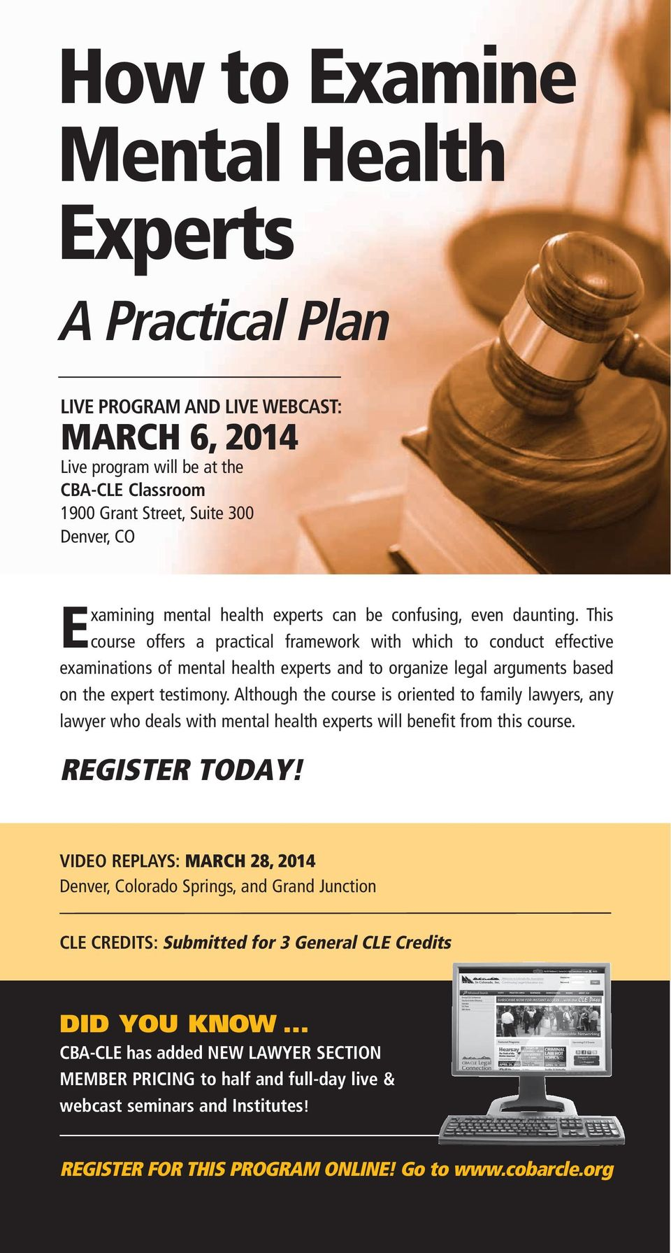 This course offers a practical framework with which to conduct effective examinations of mental health experts and to organize legal arguments based on the expert testimony.