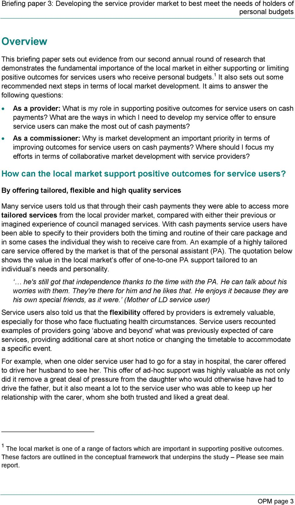 It aims to answer the following questions: As a provider: What is my role in supporting positive outcomes for service users on cash payments?