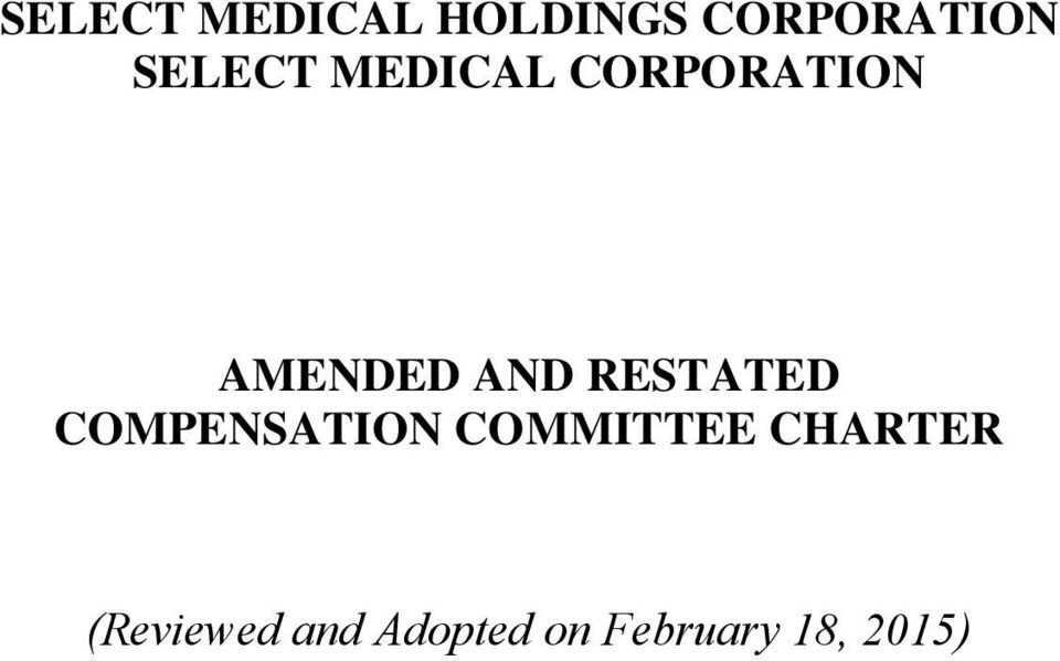 RESTATED COMPENSATION COMMITTEE CHARTER