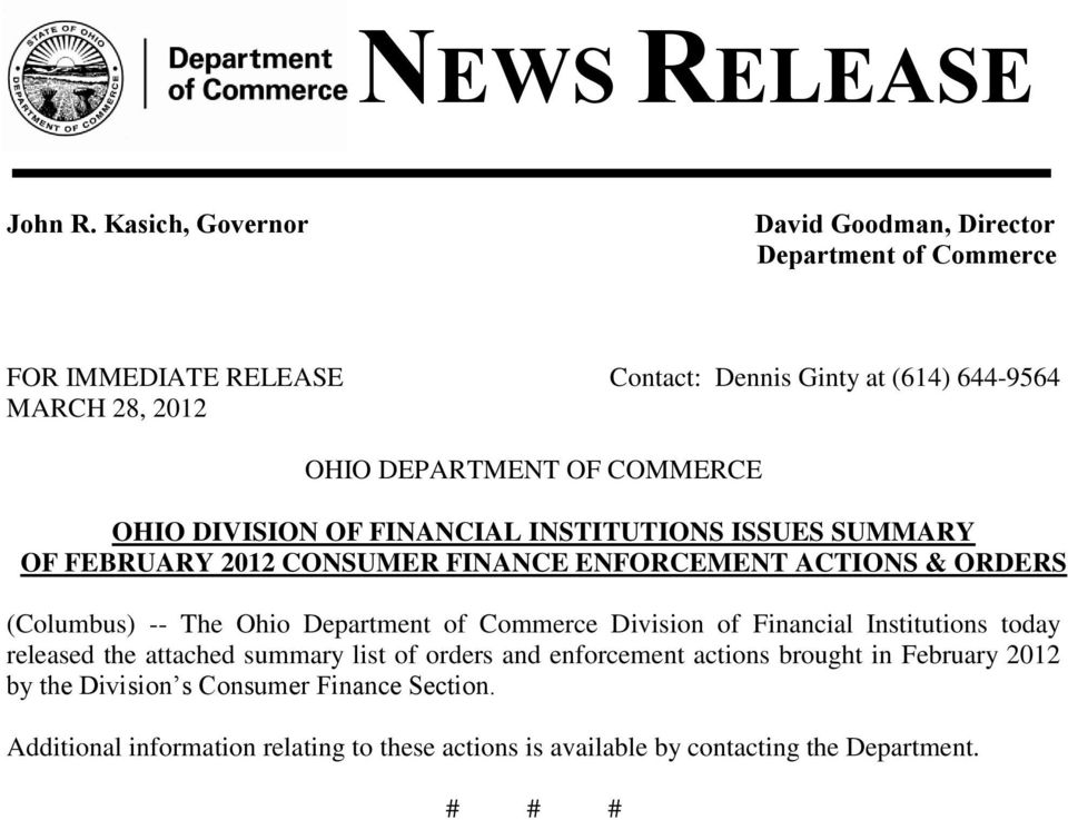 OF COMMERCE OHIO DIVISION OF FINANCIAL INSTITUTIONS ISSUES SUMMARY OF FEBRUARY 2012 CONSUMER FINANCE ENFORCEMENT ACTIONS & ORDERS (Columbus) -- The Ohio