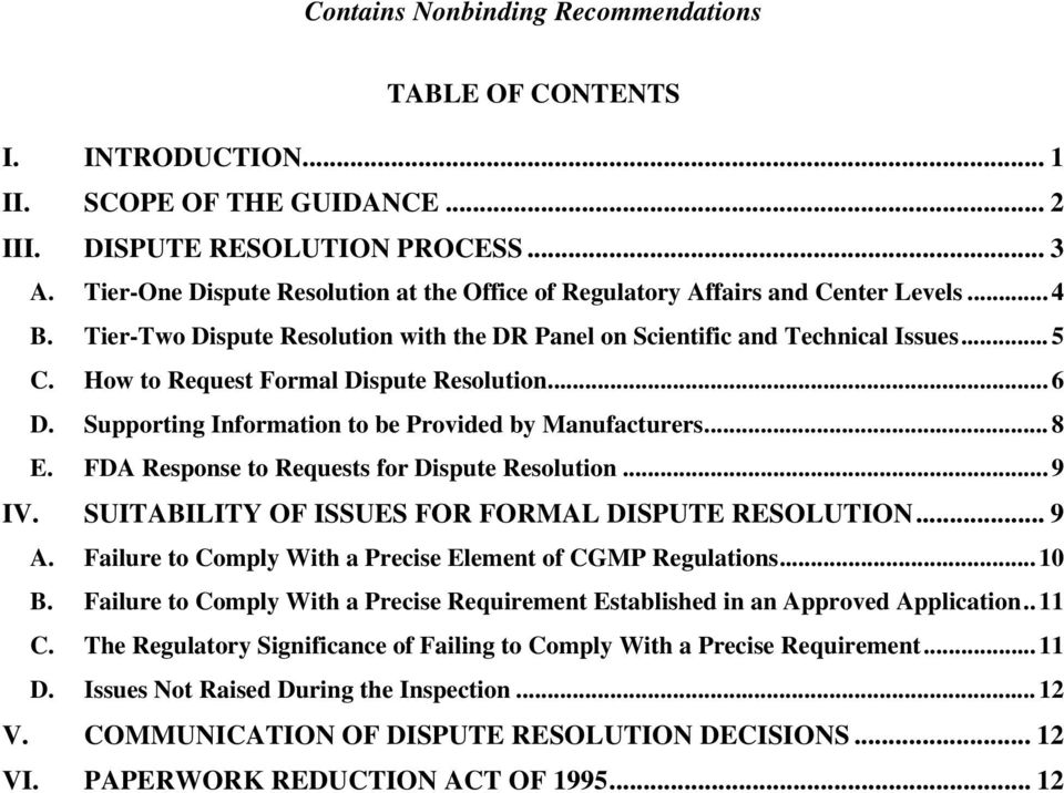 FDA Response to Requests for Dispute Resolution...9 IV. SUITABILITY OF ISSUES FOR FORMAL DISPUTE RESOLUTION... 9 A. Failure to Comply With a Precise Element of CGMP Regulations...10 B.