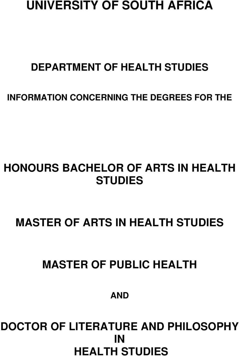 ARTS IN HEALTH STUDIES MASTER OF ARTS IN HEALTH STUDIES MASTER