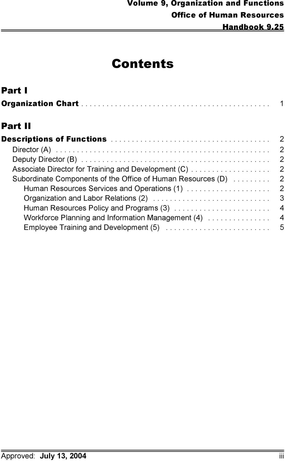 .. 2 Human Resources Services and Operations (1)... 2 Organization and Labor Relations (2).