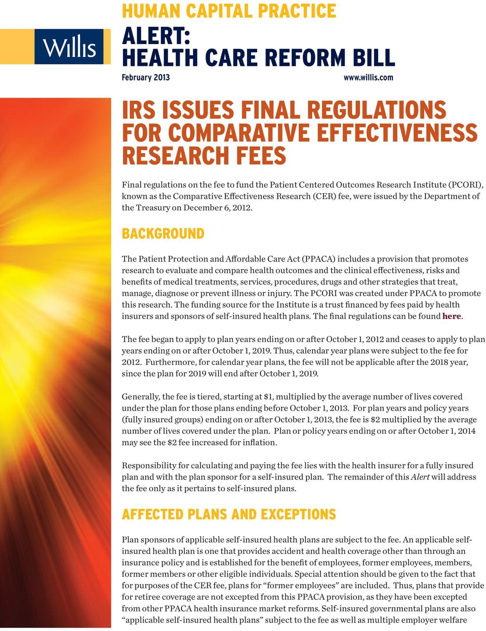 Effectiveness Research (CER) fee, were issued by the Department of the Treasury on December 6, 2012.