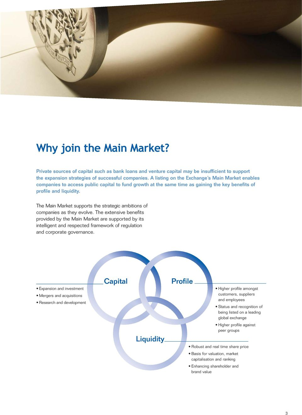 The Main Market supports the strategic ambitions of companies as they evolve.