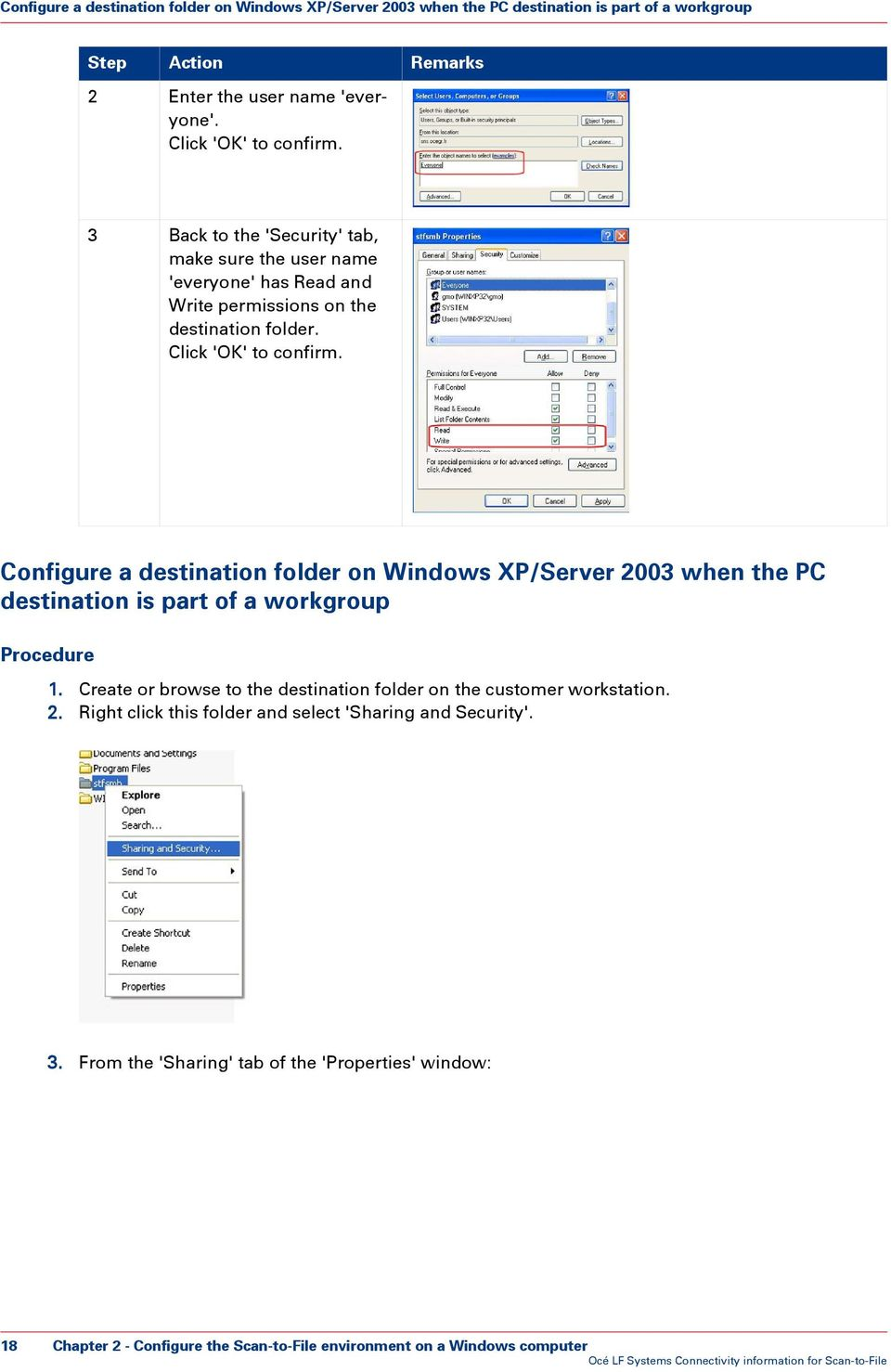Configure a destination folder on Windows XP/Server 2003 when the PC destination is part of a workgroup Procedure 1.