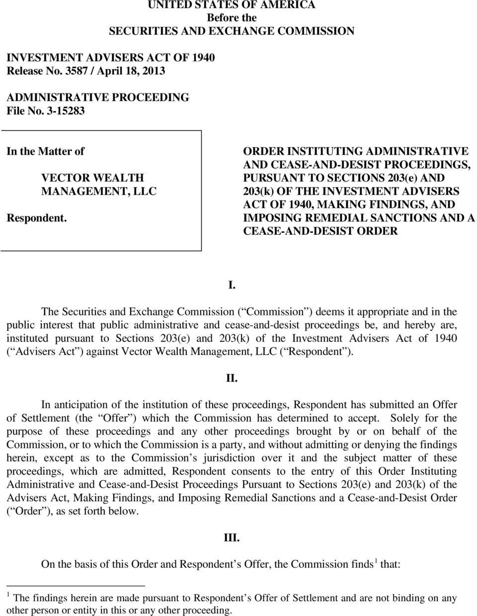 VECTOR WEALTH MANAGEMENT, LLC ORDER INSTITUTING ADMINISTRATIVE AND CEASE-AND-DESIST PROCEEDINGS, PURSUANT TO SECTIONS 203(e) AND 203(k) OF THE INVESTMENT ADVISERS ACT OF 1940, MAKING FINDINGS, AND