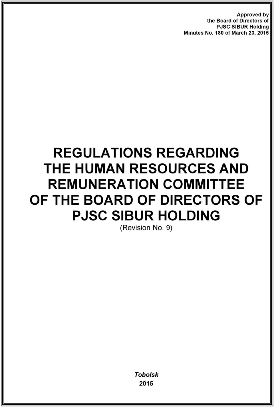180 of March 23, 2015 REGULATIONS REGARDING THE HUMAN