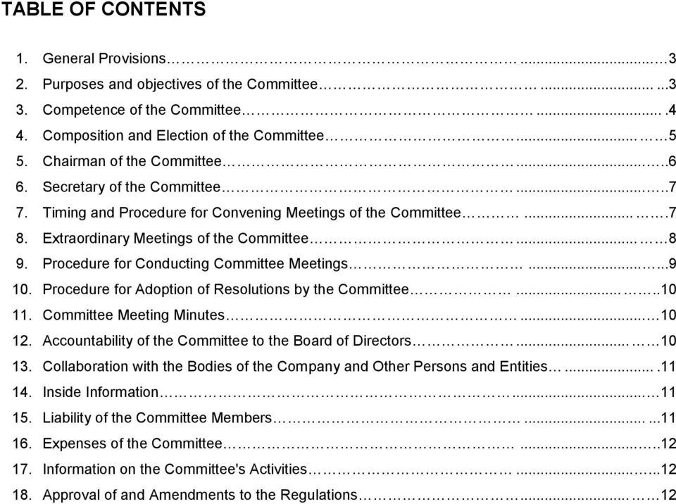 Procedure for Conducting Committee Meetings......9 10. Procedure for Adoption of Resolutions by the Committee.....10 11. Committee Meeting Minutes... 10 12.