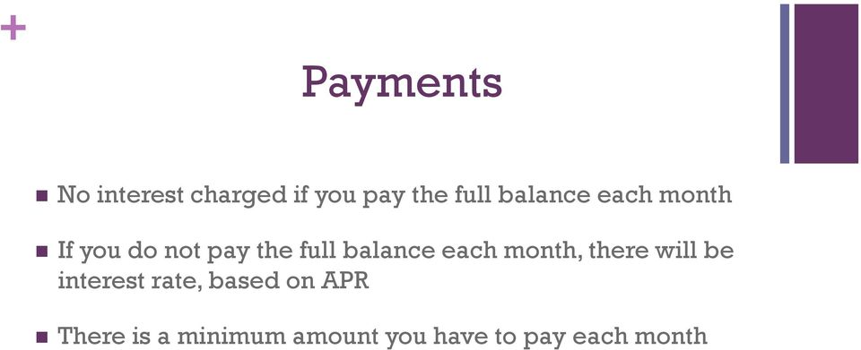 balance each month, there will be interest rate,