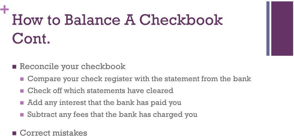 statement from the bank Check off which statements have cleared