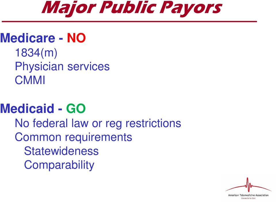 - GO No federal law or reg restrictions