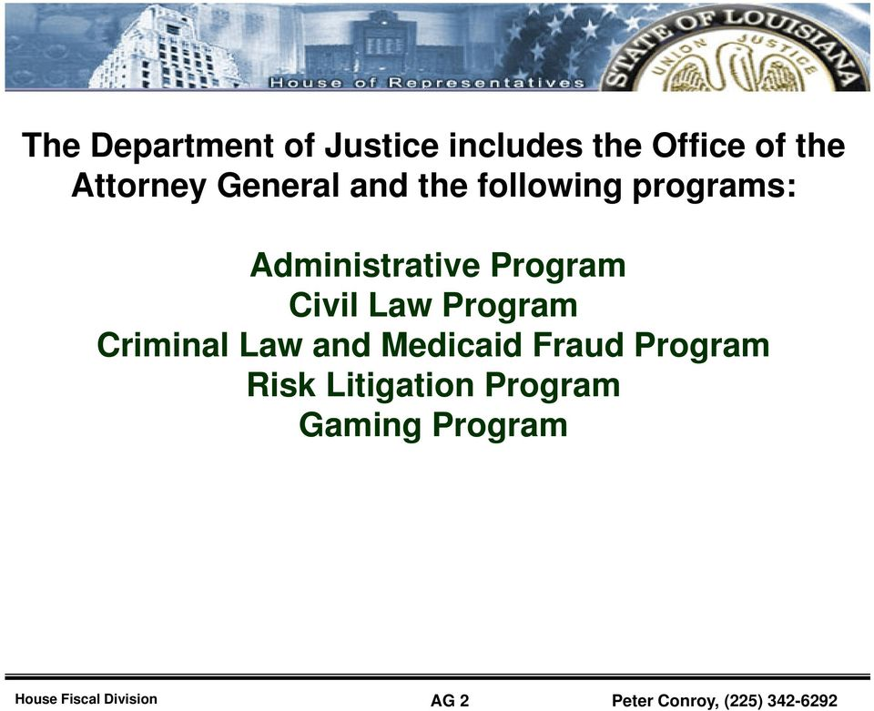 Program Civil Law Program Criminal Law and Medicaid Fraud