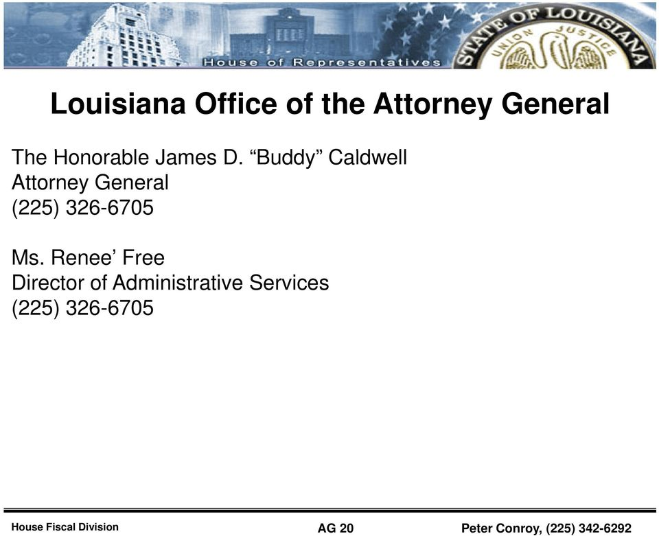 Buddy Caldwell ll Attorney General (225) 326-6705 Ms.