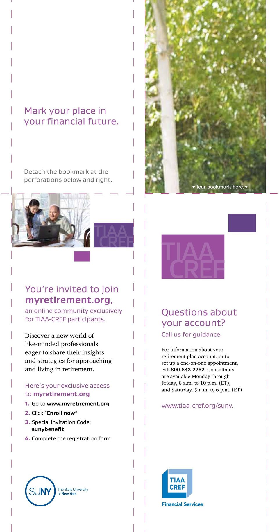 Discover a new world of like-minded professionals eager to share their insights and strategies for approaching and living in retirement. Here s your exclusive access to myretirement.org 1. Go to www.