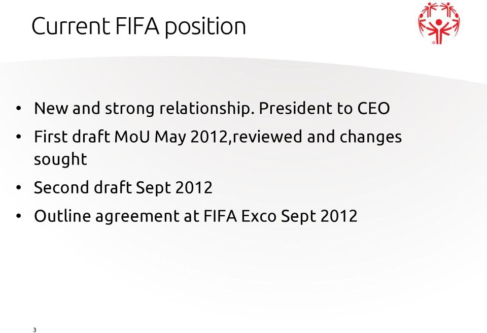 President to CEO First draft MoU May