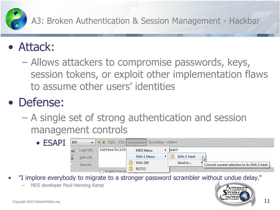 "single set of strong authentication and session management controls ESAPI ""I implore everybody to migrate to"